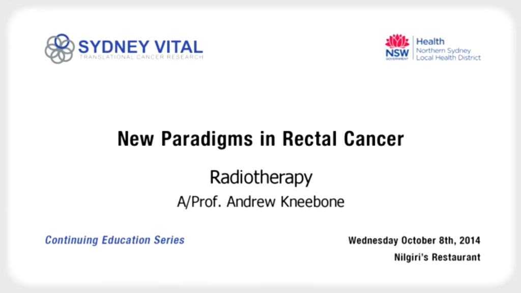 New Paradigms in Rectal Cancer
